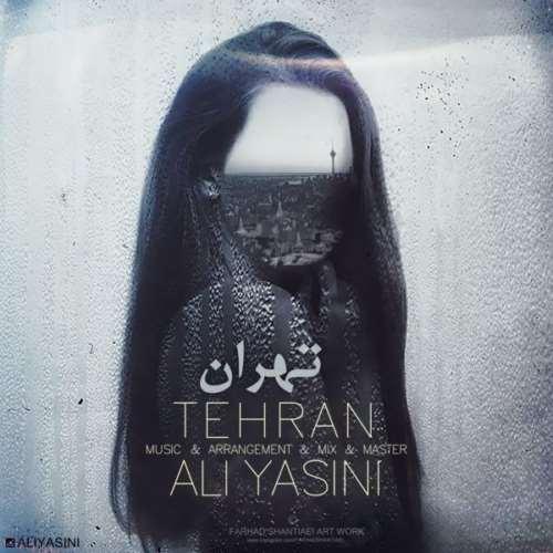 دانلود آهنگ جدید علی یاسینی تهران